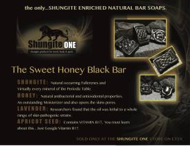 THE ORIGINAL AND ONLY SHUNGITE BAR SOAPS. Made with an all natural SWEET HONEY moisturizing base. A Powerful infusion of PURE SHUNGITE. A gentle LAVENDER FLOWER & APRICOT SEED exfoliating blend will leave your skin feeling fresh and healthy. With all the toxins present in todays society, we must defend ourselves on every level possible. Your skin can absorb toxins/heavy metals in less that 30 seconds. Your hands are also the most common way to spread viruses and germs. Spa and Bath products that are infused with our EXCLUSIVE blend of pure SHUNGITE, have a very powerful antioxidental property. They can protect the skin from premature aging by helping your skin maintain and improve it's elasticity. Deep cleansing ability, while gently relieving most skin irratations and helping to prevent skin inflammation. Lavender is said to be a natural sleep aid and to help stimulate a calming vibration. It has the ability to repair your skin cells and increase the repair of your DNA. Lavender is used to treat insect bites, cuts, burns and naturally acts as a allergy inhibitor. We offer many different shapes and sizes in our bar soaps. Other mixtures will constantly be experimented with and castings will continue to be performed at optimal lunar and planetary alignments. (Easter Blood Moon) Discounts for larger orders can be arranged.